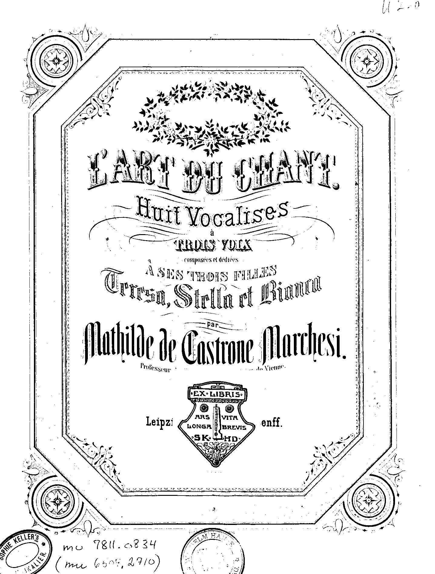 L'Art Du Chant 8 Vocalises à 3 voix, Op.22 by Matilde Marchesi